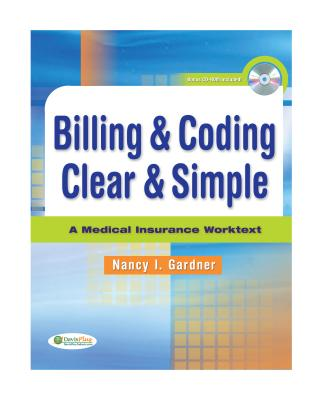 Billing & Coding Clear & Simple By Gardner.